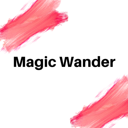 MAGIC WANDER