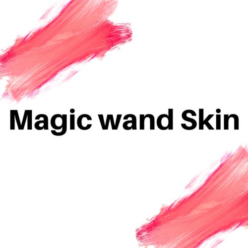 MAGIC WAND SKIN