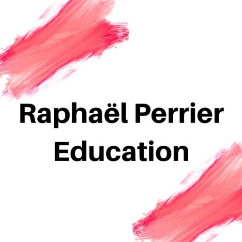 RAPHAEL PERRIER EDUCATION