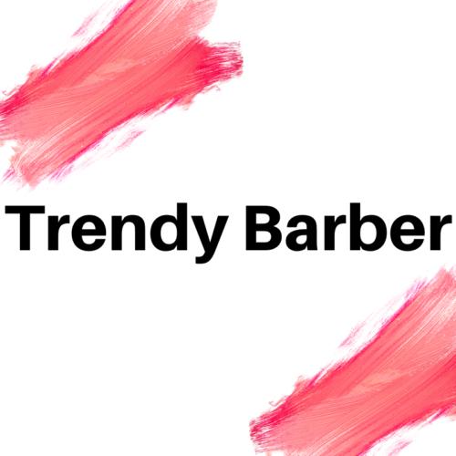 TRENDY BARBER