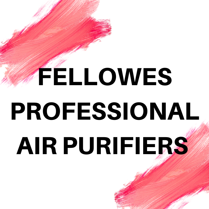 FELLOWES PROFESSIONAL AIR PURIFIERS