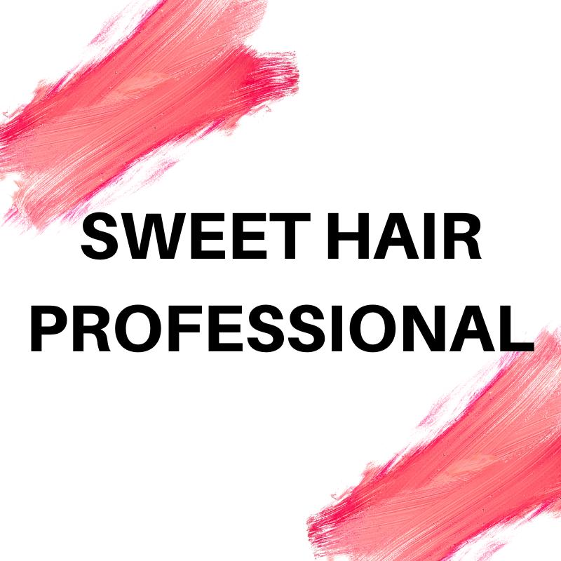 SWEET HAIR PROFESSIONAL