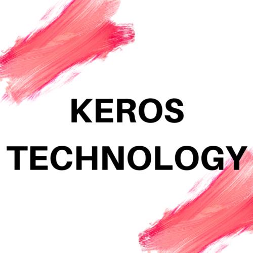KEROS TECHNOLOGY