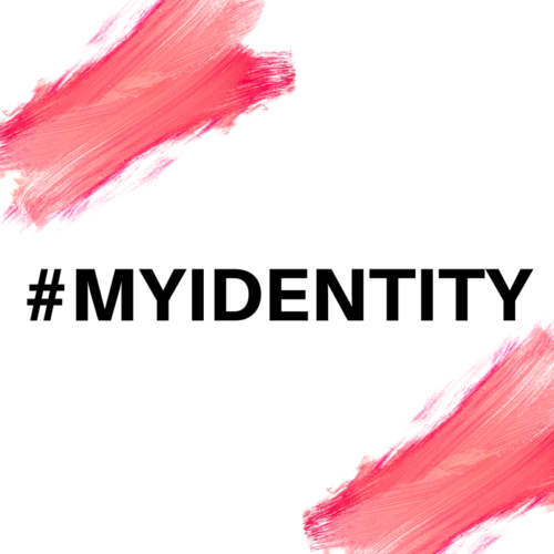 #MYIDENTITY