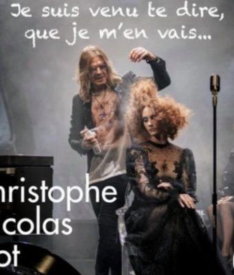 Je suis venu te dire que je m'en vais par Christophe Nicolas Biot pour Wella